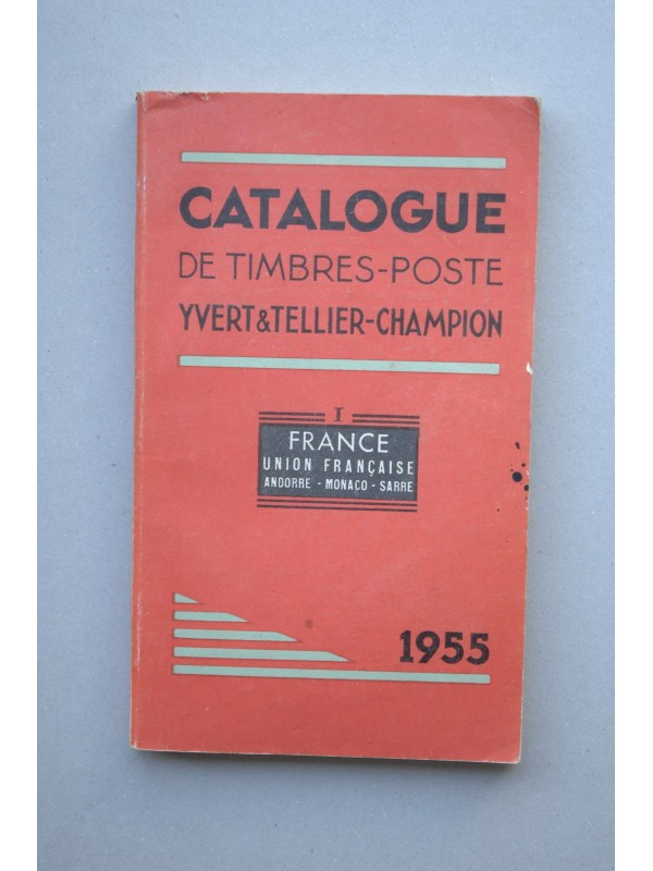 catalogue de timbres postes yvert tellier champion cinquante neuvi me ann e i france union. Black Bedroom Furniture Sets. Home Design Ideas